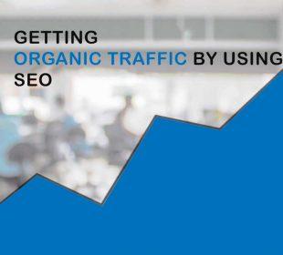 Getting Organic Traffic By Using Seo